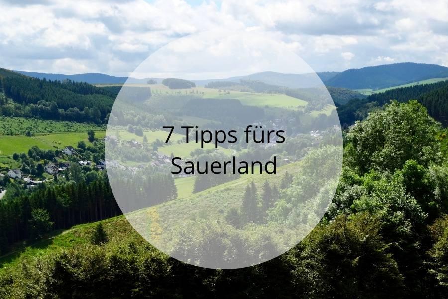 7 Tipps fürs Sauerland