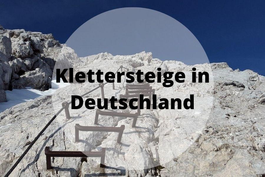 Klettersteige in Deutschland