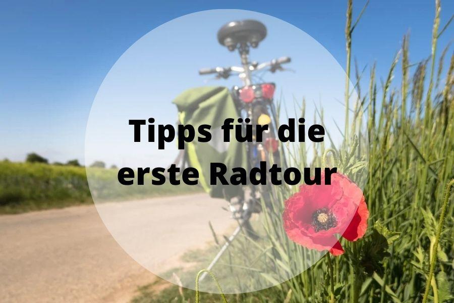 Tipps für die erste Radtour